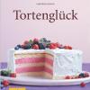 Tortenglück (GU einfach clever Relaunch 2007)