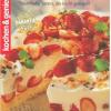 Torten-Hits: Traumhafte Torten, die leicht gelingen
