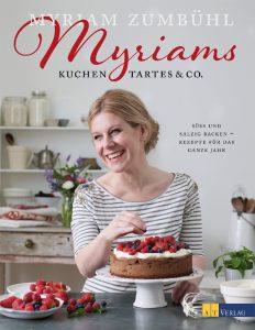 Myriam Zumbühl: Kuchen, Trates & Co.
